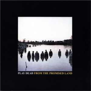 play_dead-from_the_promised_land